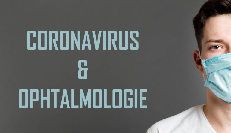 Coronavirus et ophtalmologie : Quelles sont les mesures ?