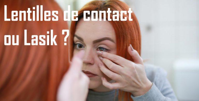 Complication des lentilles de contact par rapport au LASIK?